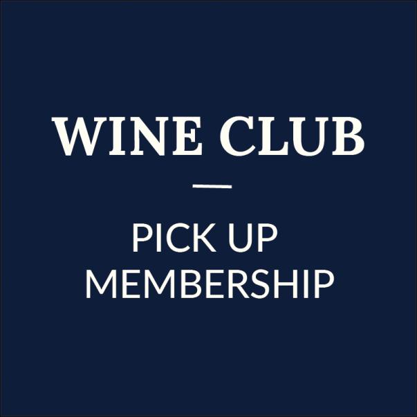 Wine Club | Pick Up